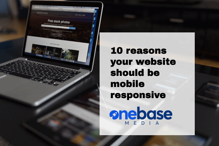 10 reasons your website should be responsive