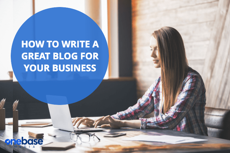 how to write a great blog for your business