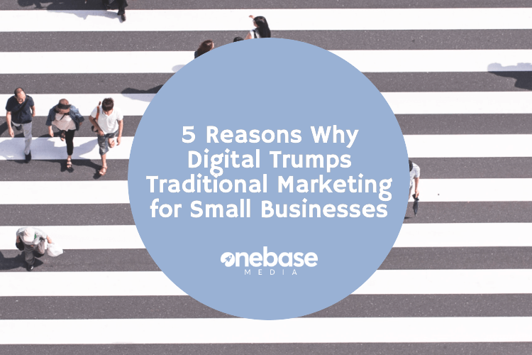 5 reasons digital is better than traditional marketing