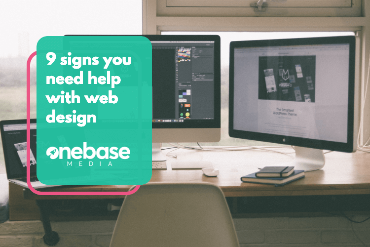 9 signs you need help with web design
