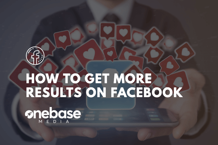 how to get more results on facebook
