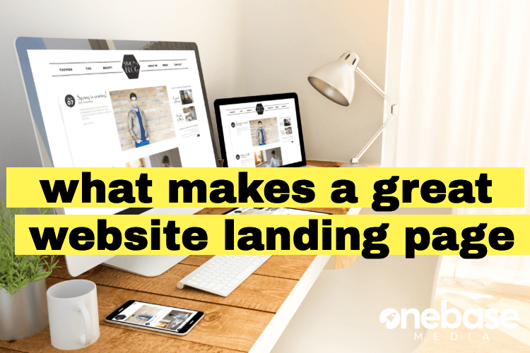 what makes a great website landing page